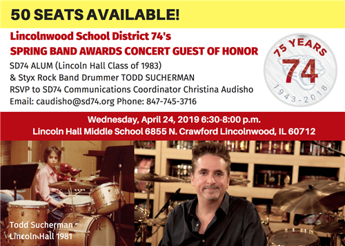 75th Anniversary Special Event: Guest of Honor Todd Sucherman (Styx Drummer & SD74 Alum Class of 1983)