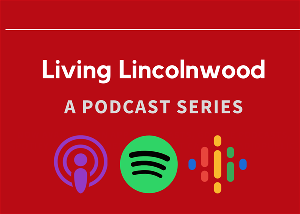 SD74 Podcast: Living Lincolnwood